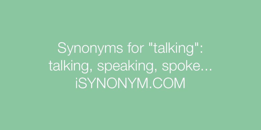 Synonyms talking