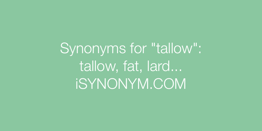 Synonyms tallow