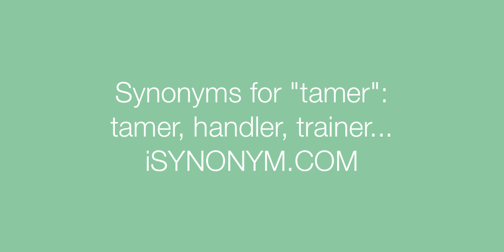 Synonyms tamer