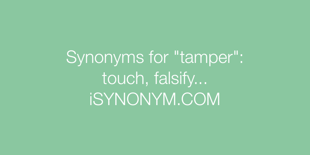 Synonyms tamper