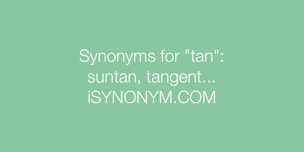 Synonyms tan