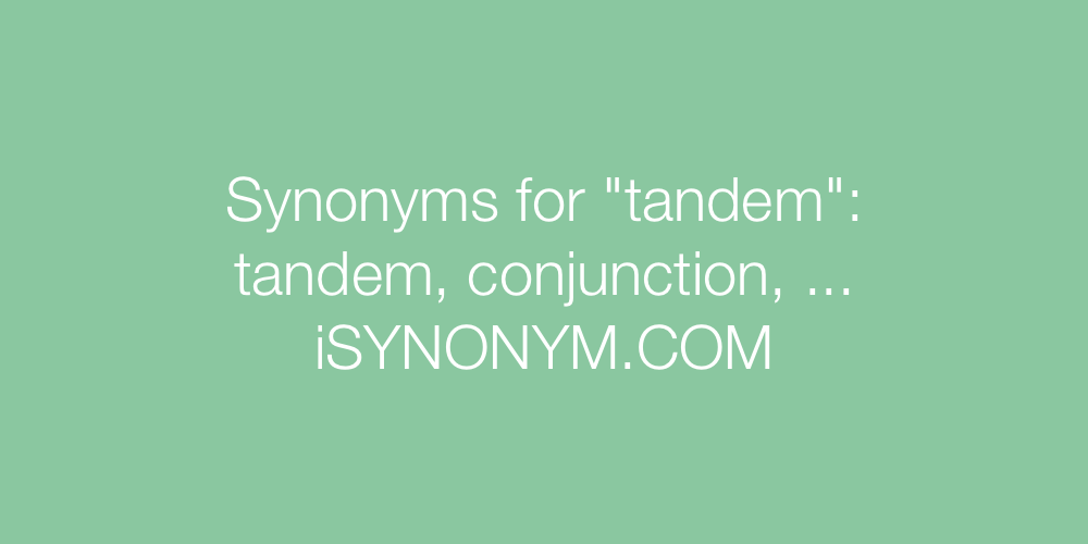 Synonyms tandem