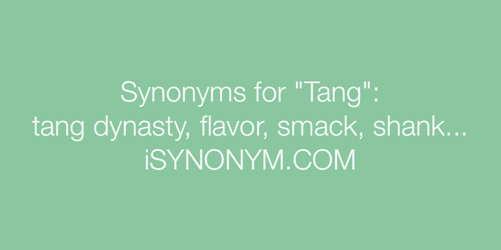 Synonyms Tang