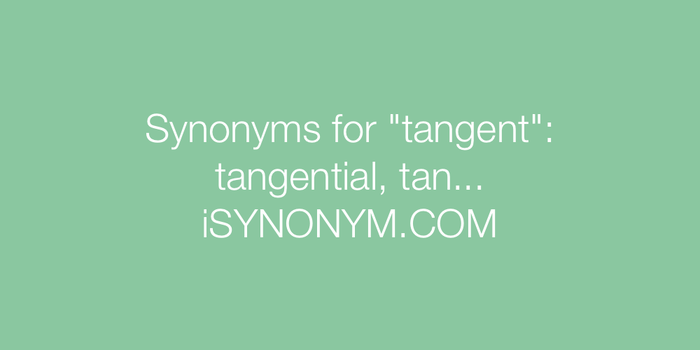 Synonyms tangent