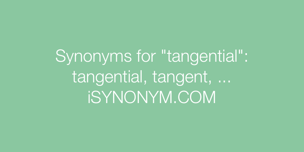 Synonyms tangential