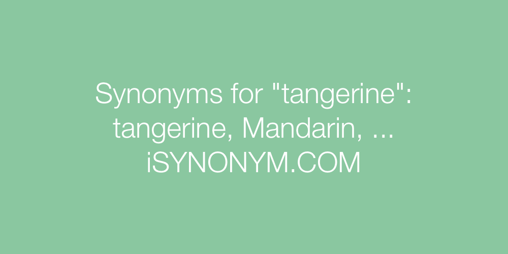 Synonyms tangerine