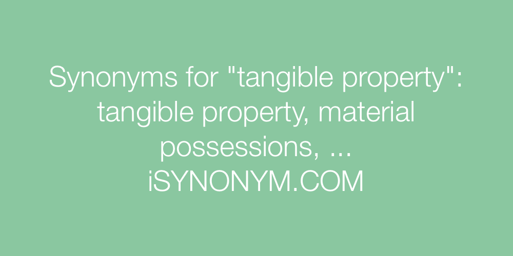 Synonyms tangible property