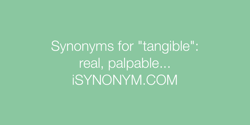 Synonyms tangible