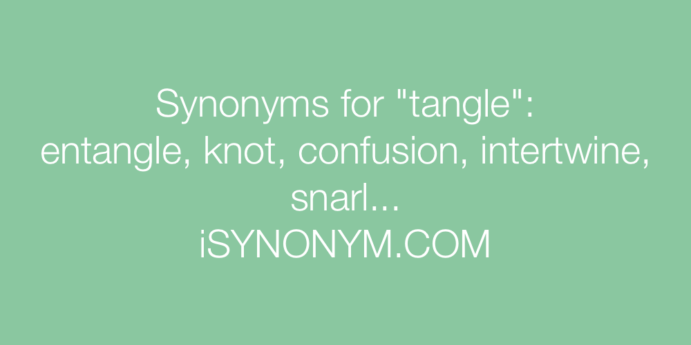 Synonyms tangle