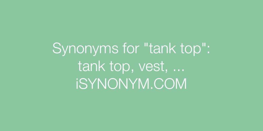 Synonyms tank top