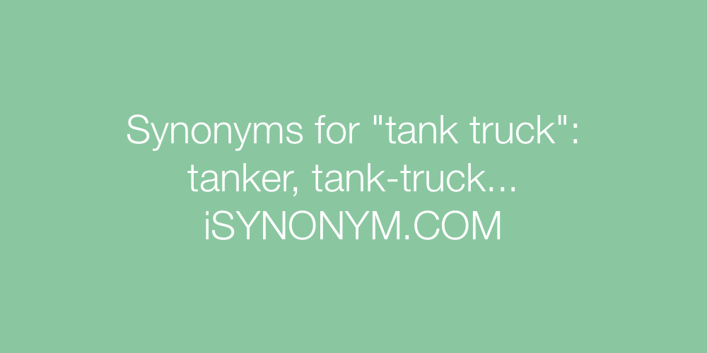 Synonyms tank truck
