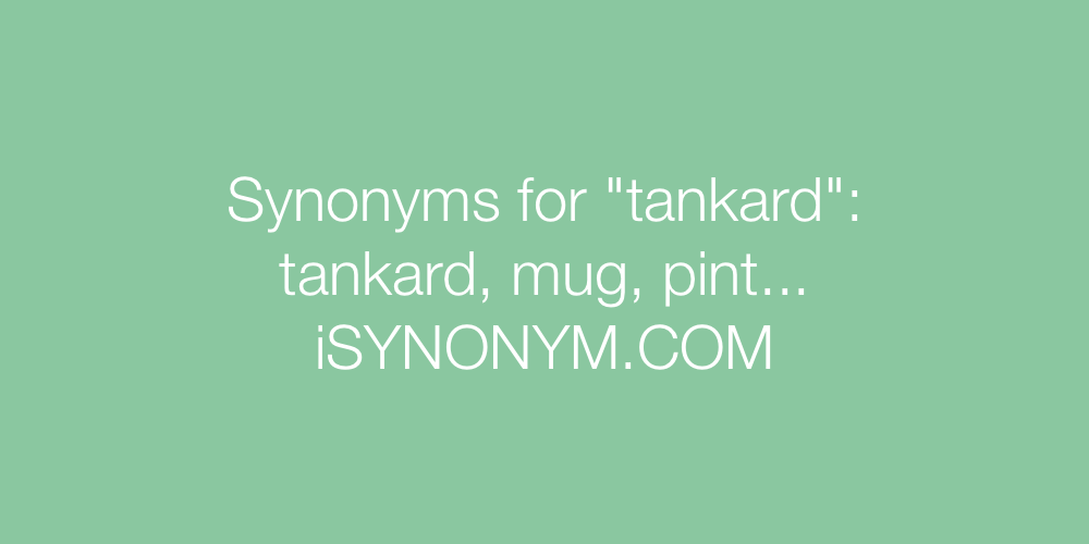 Synonyms tankard