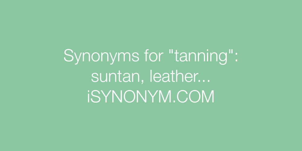 Synonyms tanning