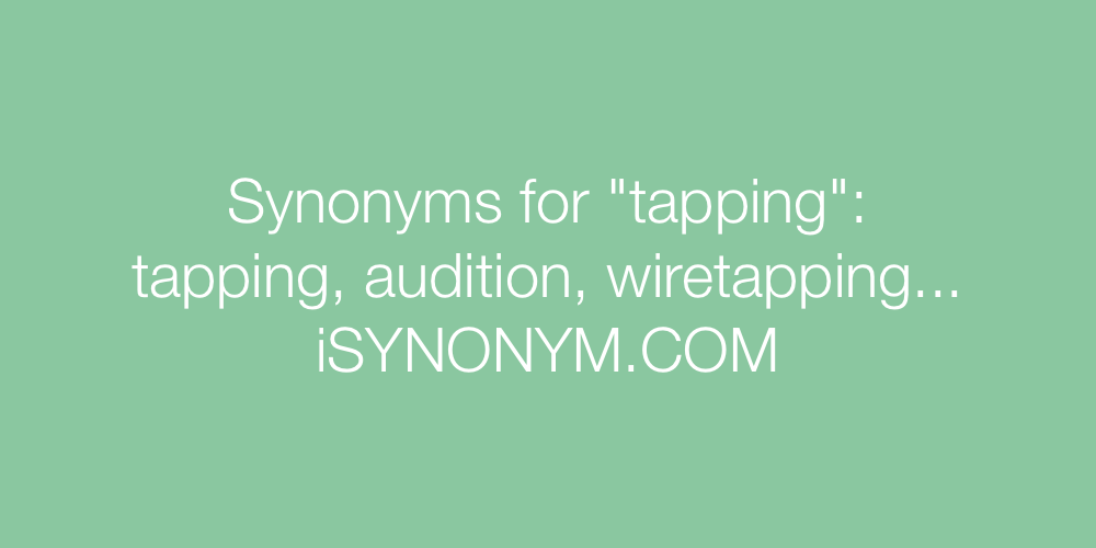 Synonyms tapping