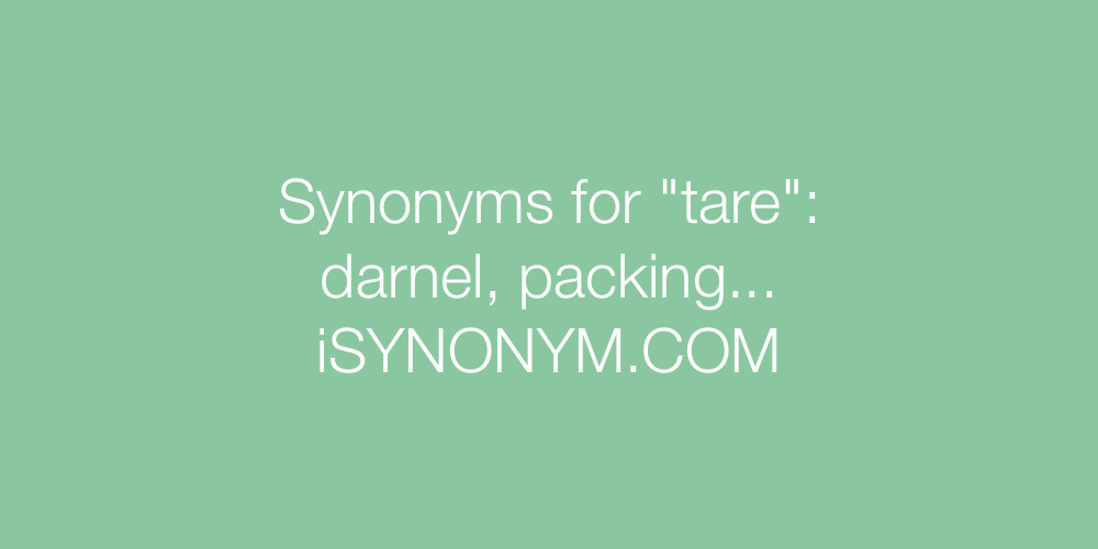 Synonyms tare