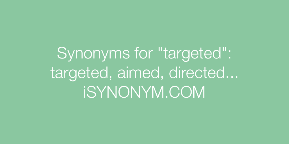 Synonyms targeted