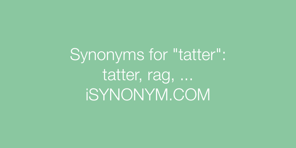 Synonyms tatter