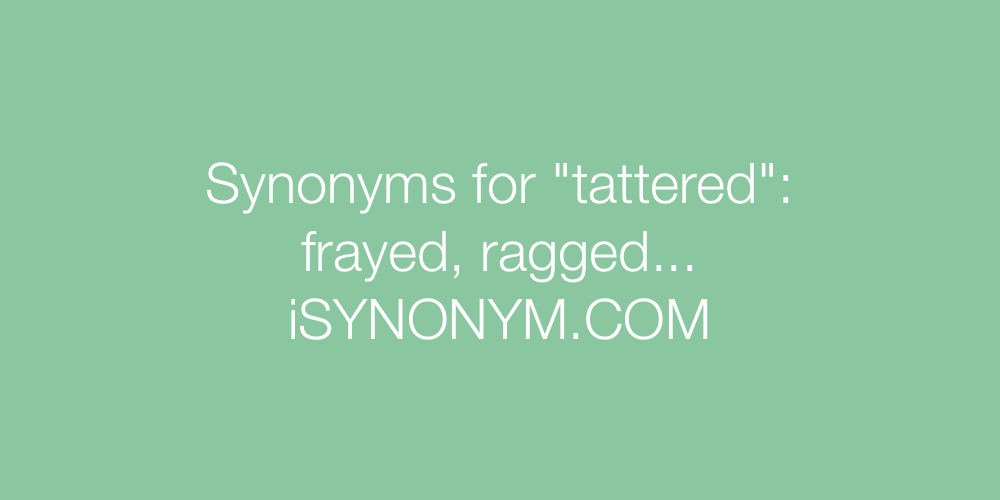 Synonyms tattered