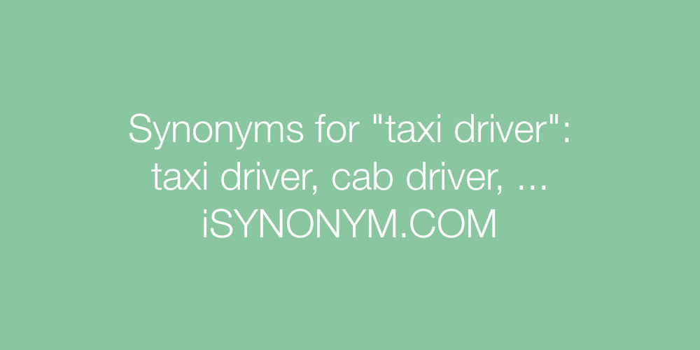Synonyms taxi driver