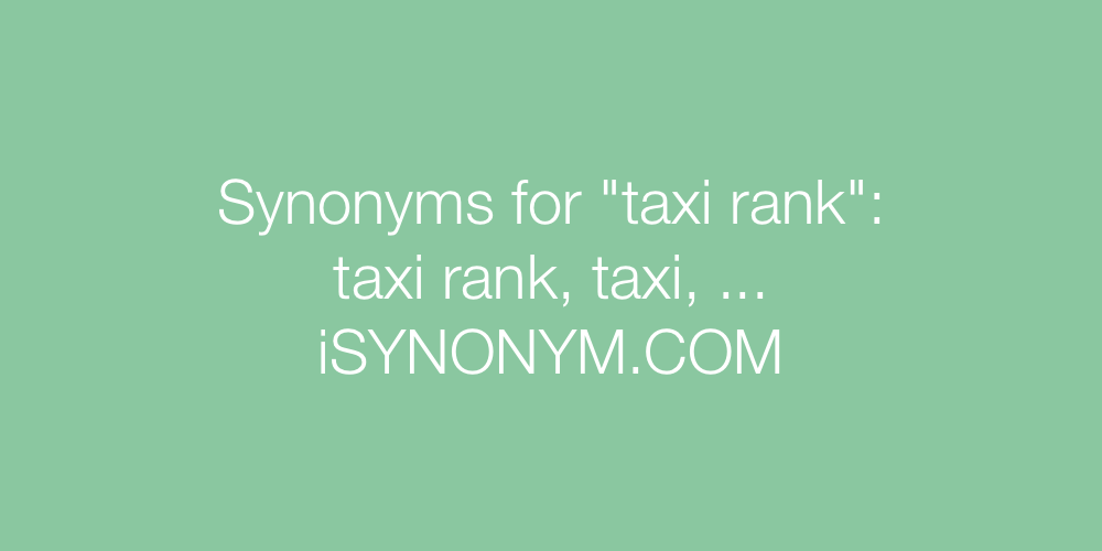 Synonyms taxi rank