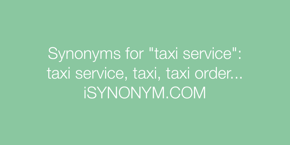 Synonyms taxi service
