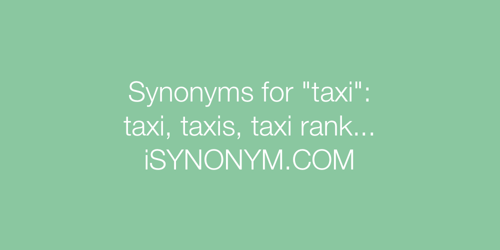 Synonyms taxi