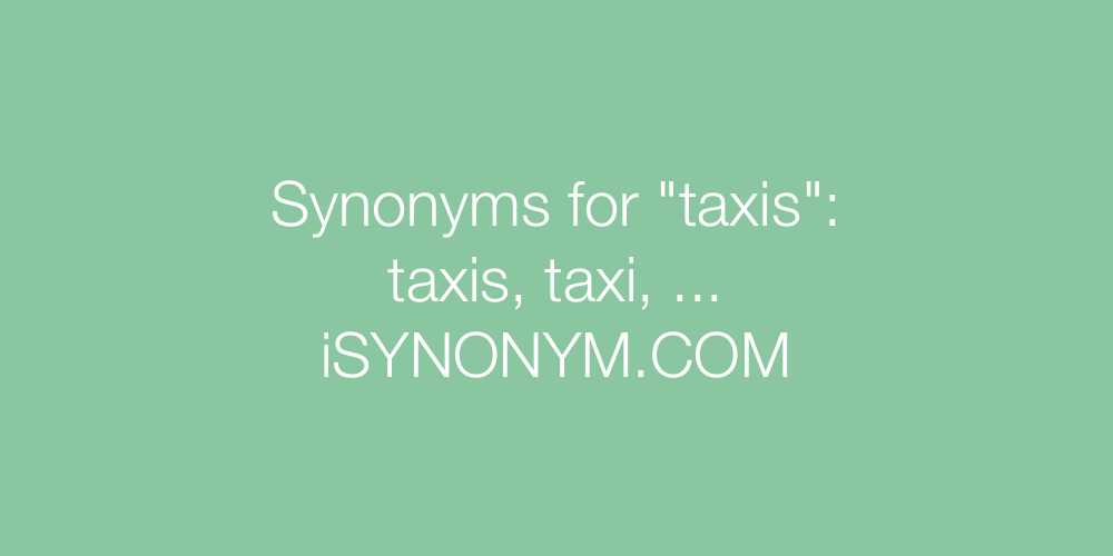 Synonyms taxis