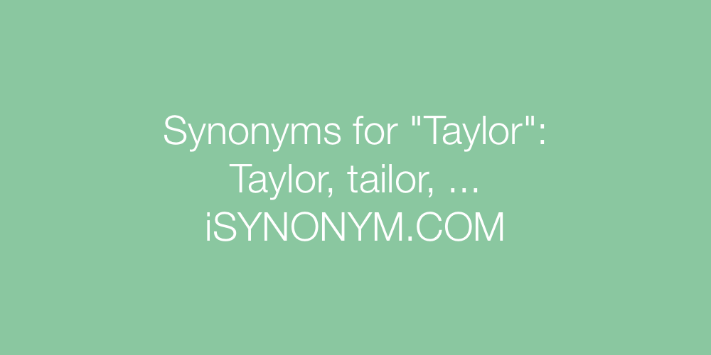 Synonyms Taylor