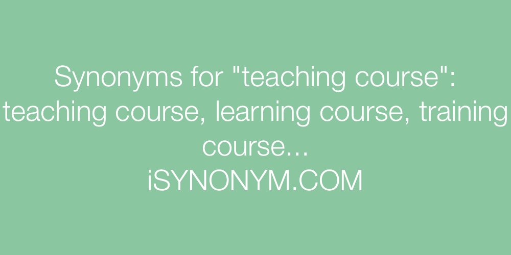 Synonyms teaching course