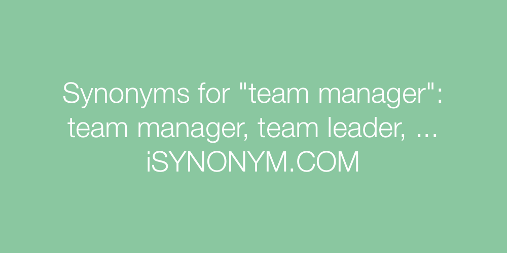 Synonyms team manager