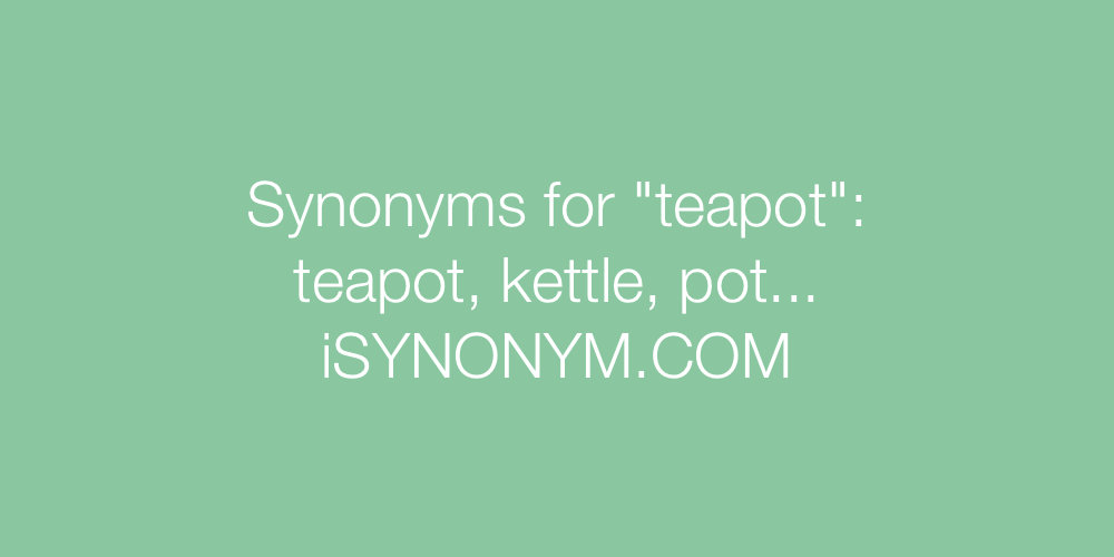 Synonyms teapot