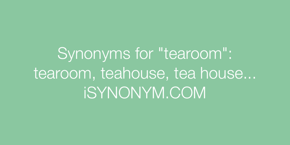 Synonyms tearoom