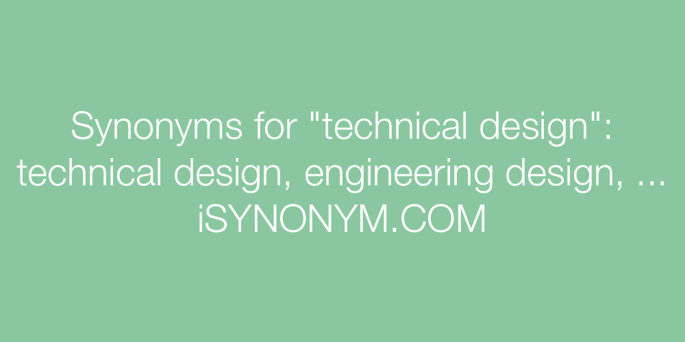 Synonyms technical design