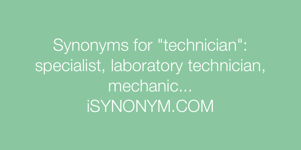 Synonyms technician