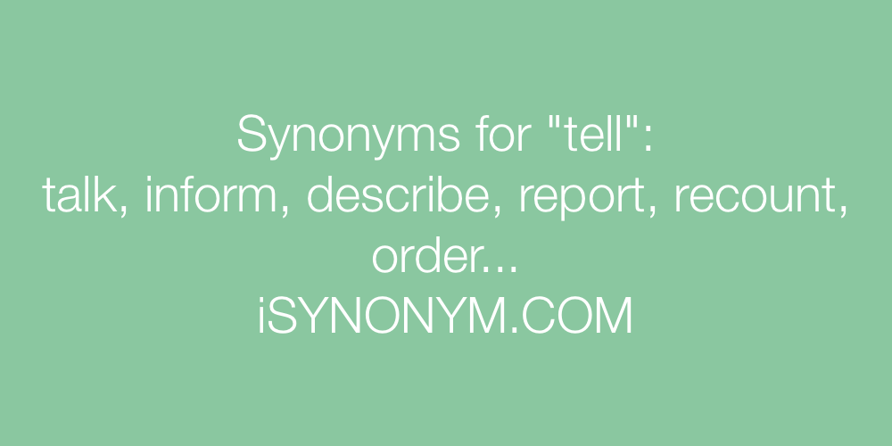 Synonyms tell