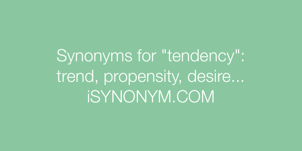 Synonyms tendency