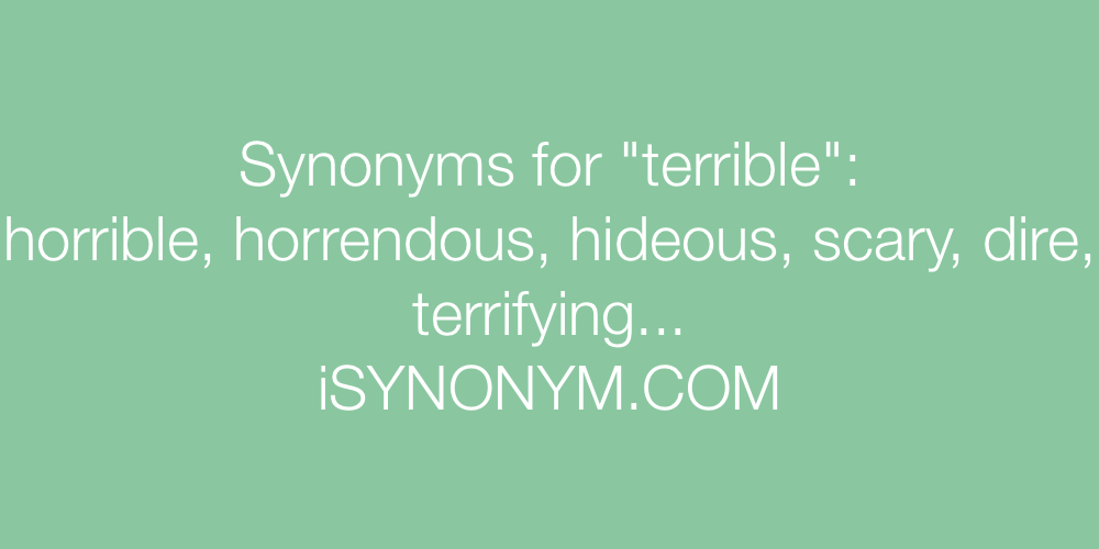 Synonyms terrible