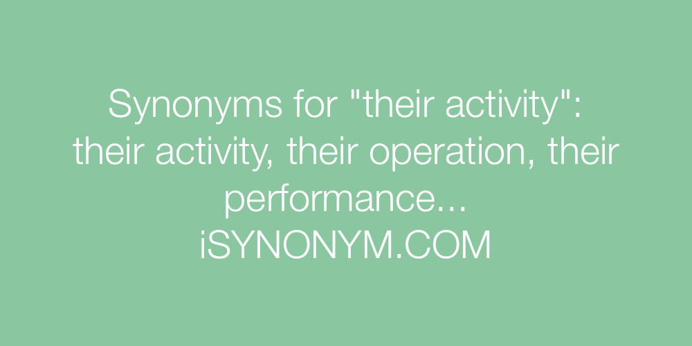 Synonyms their activity