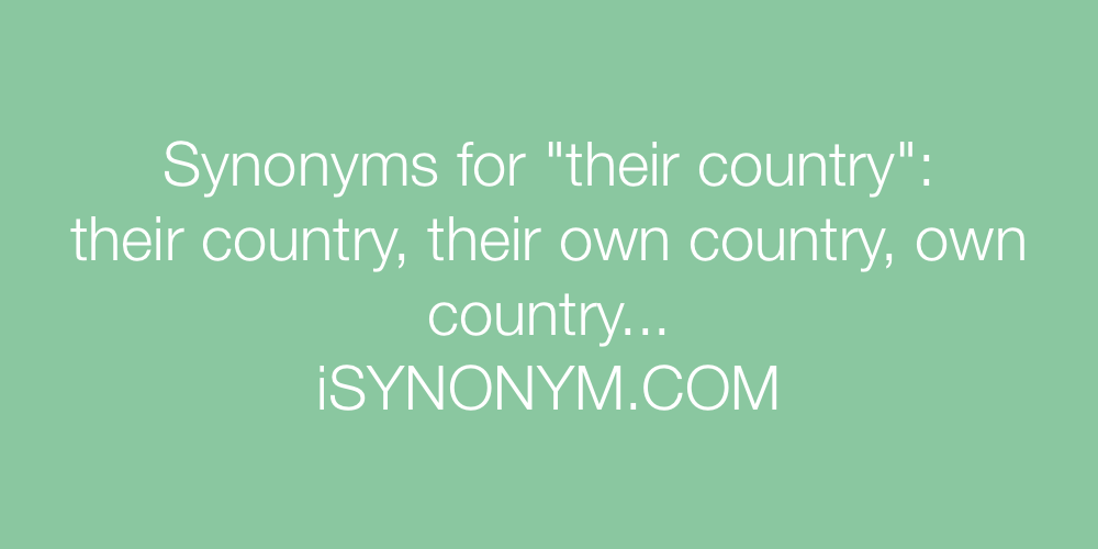 Synonyms their country