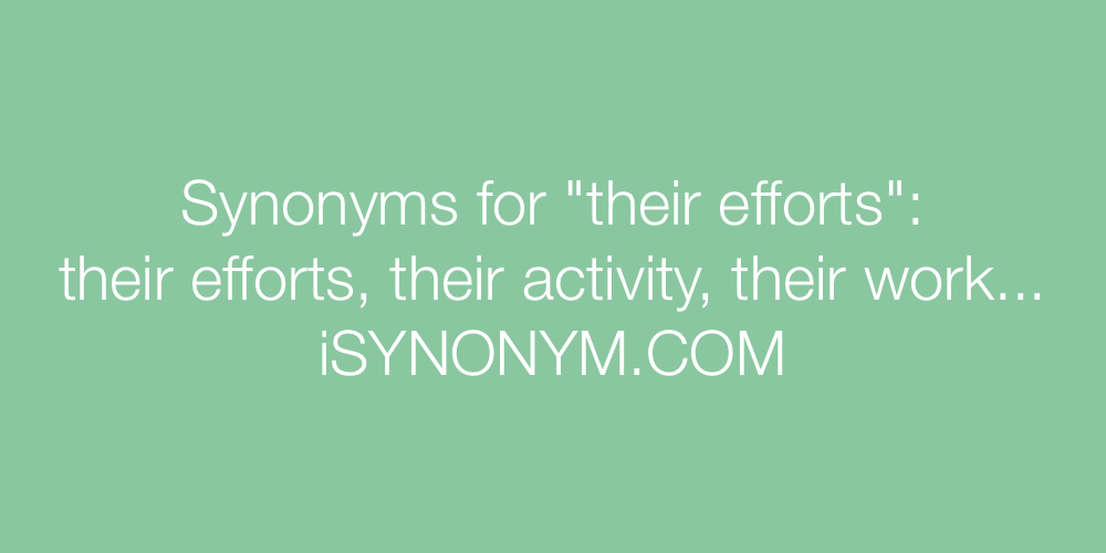 Synonyms their efforts