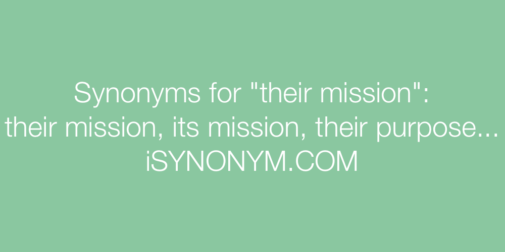 Synonyms their mission