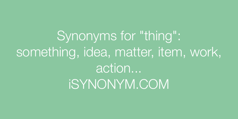 Synonyms thing