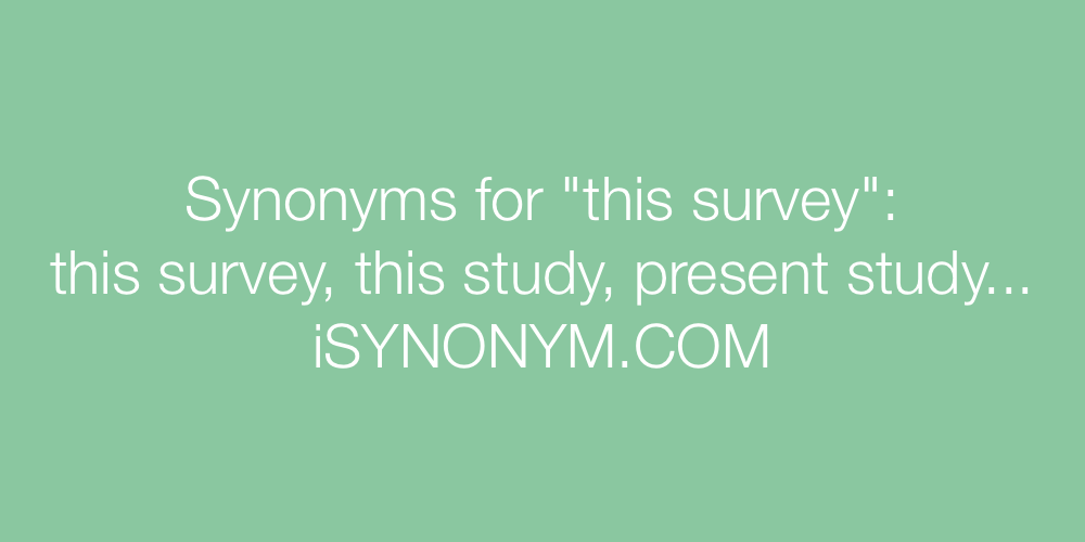 Synonyms this survey