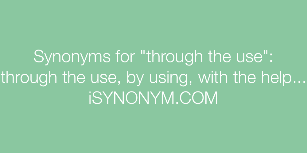 Synonyms through the use