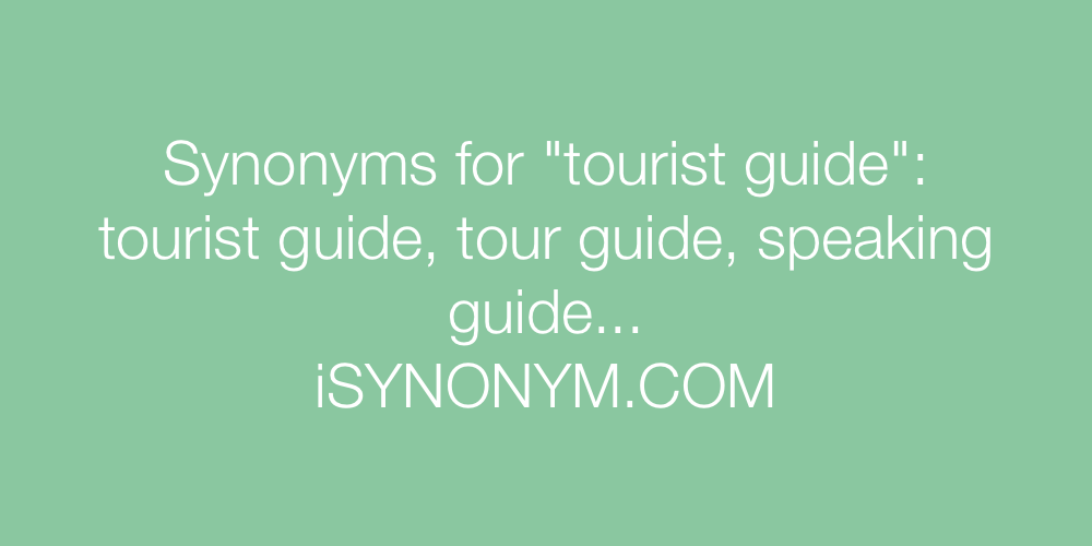 Synonyms tourist guide
