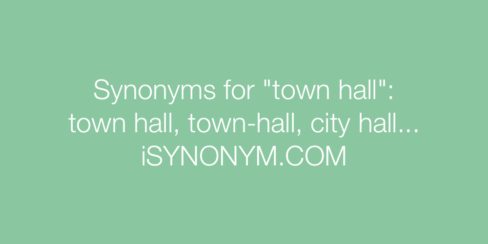 Synonyms town hall