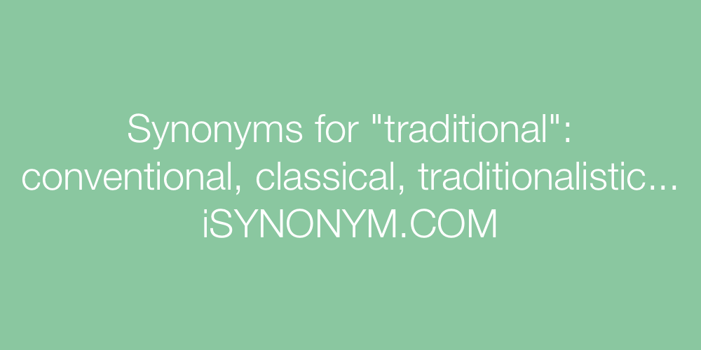 Synonyms traditional
