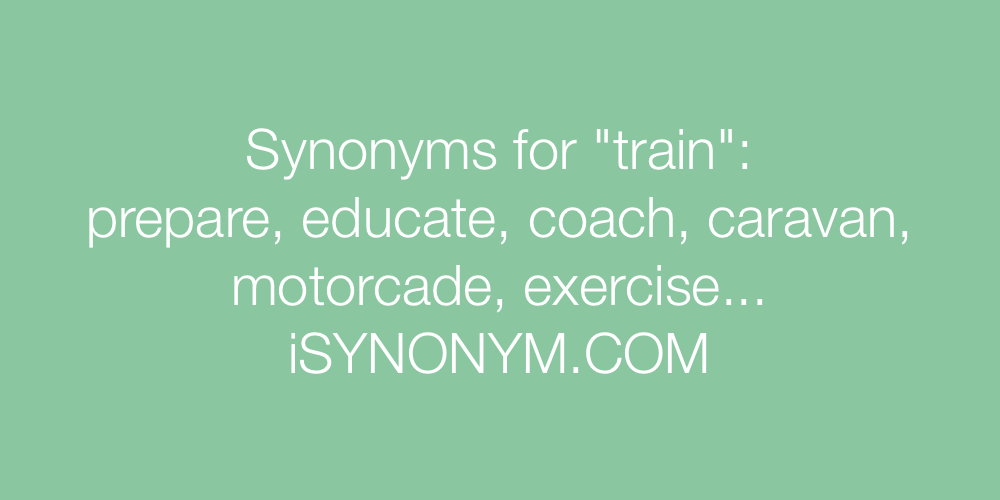 Synonyms train