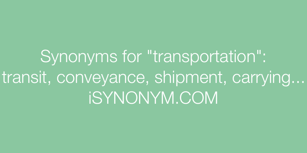 Synonyms transportation