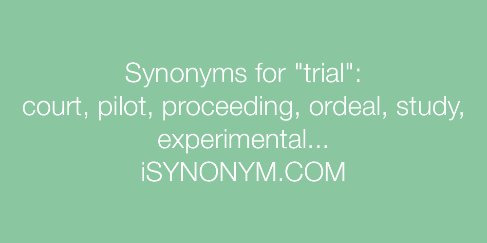 Synonyms trial